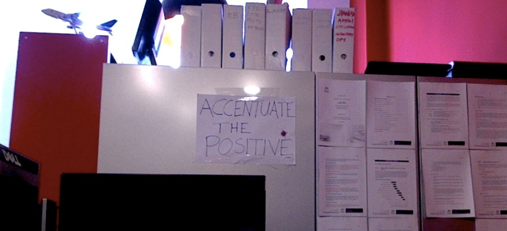 accentuate the positive